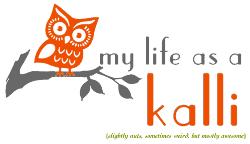 My Life as a Kalli