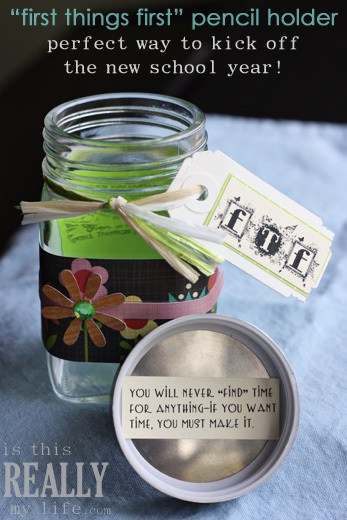 "Glass jar pencil holder ""first things first"" craft"