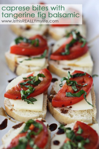 Caprese bites on French baguette slices with tangerine fig balsamic