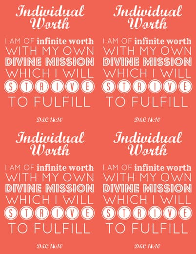 LDS Young Women Individual Worth printable x 4