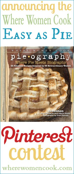 Where Women Cook Pieography Pinterest contest