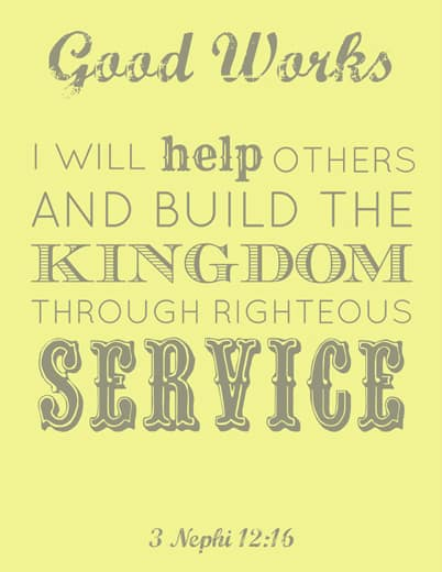 LDS Young Women Good Works printable