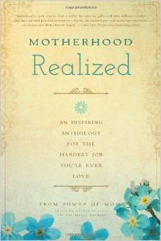 Motherhood Realized from Power of Moms