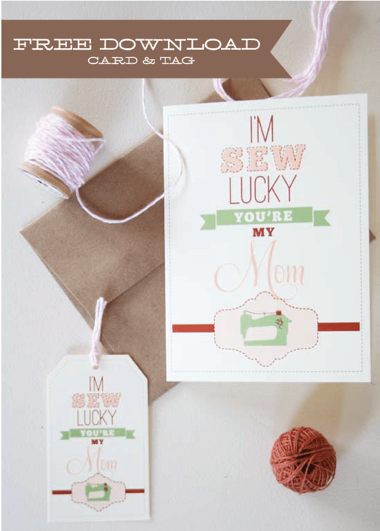I'm sew lucky mother's day card and tag