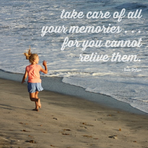 take care of all your memories