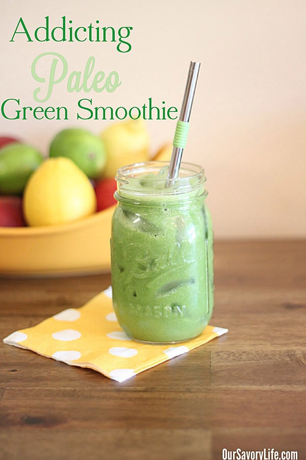 addicting paleo green smoothie