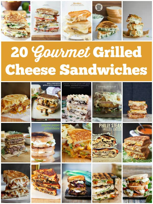 20 Gourmet Grilled Cheese Sandwiches -- when you want something more than bread and cheese. Your taste buds will thank you.