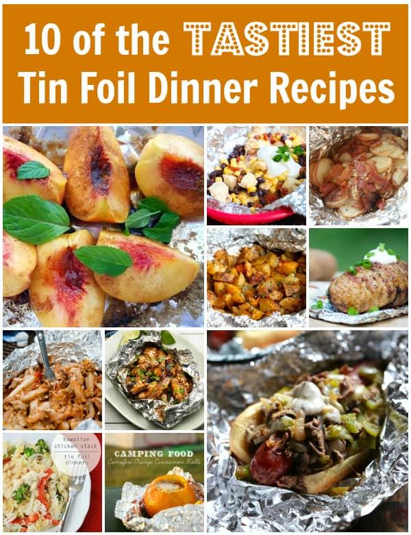 10 of the Tastiest Tin Foil Dinner Recipes