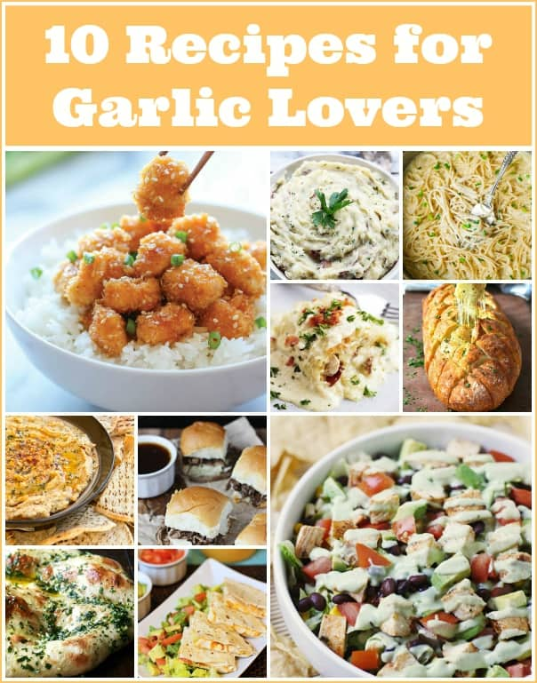 10 Recipes for Garlic Lovers