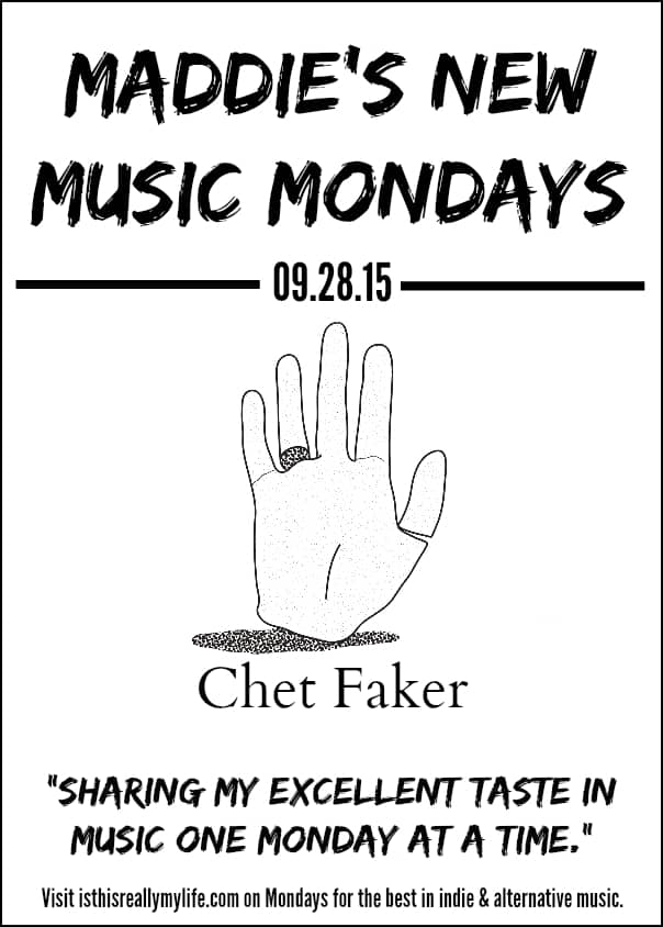 Maddies New Music Mondays - Chet Faker