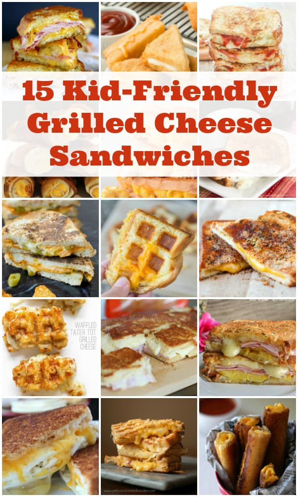 15 Kid-Friendly Grilled Cheese Sandwiches -- a great way to transition from basic grilled cheese to gourmet. Perfect for pickier palates!