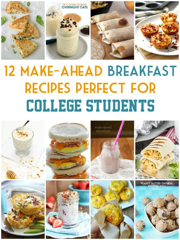 12 Make-Ahead Breakfast Recipes Perfect for College Students - short list of ingredients and little time required. Perfect for students on the go!
