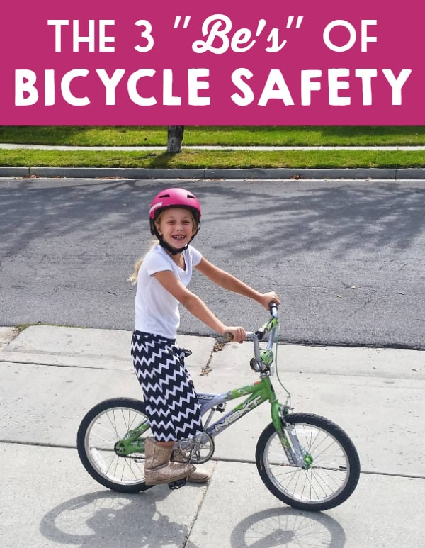 The 3 Bes of Bicycle Safety -- make sure you are prepared when out on a family bike ride!