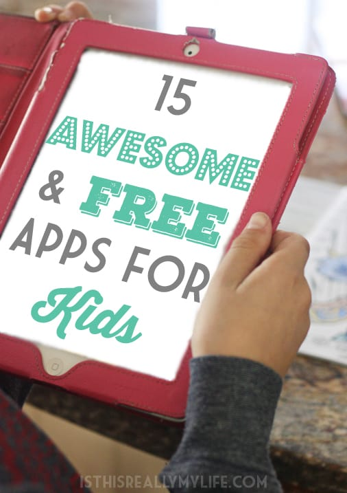 15 Awesome and FREE Apps for Kids -- From familiar favorites to newer releases, these 10 free apps for kids are sure to keep your kids entertained for as long as you'll allow them screen time.