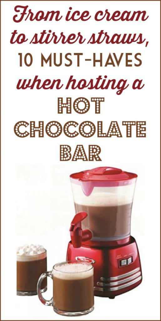 10 Must-Haves When Hosting a Hot Chocolate Bar