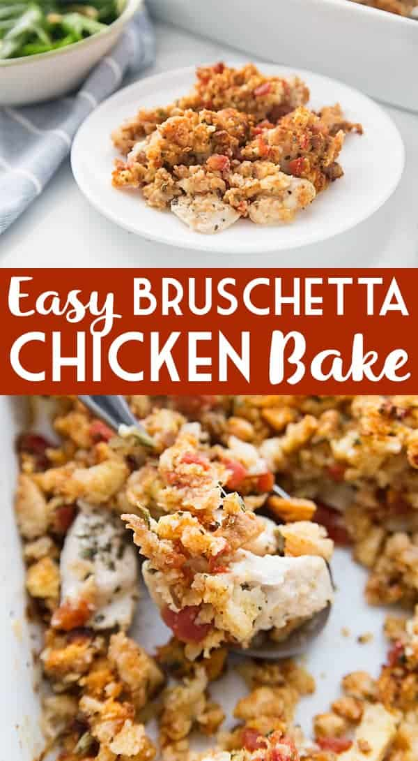 Easy Bruschetta Chicken Bake - Crazy weeknights call for quick dinners like this bruschetta chicken bake. Ready in about 30 minutes, this flavorful dish will become a family favorite! #bruschetta #chicken #chickenrecipe #recipe #halfscratched #easyrecipe #maindish #baking #cooking #bruschettachicken